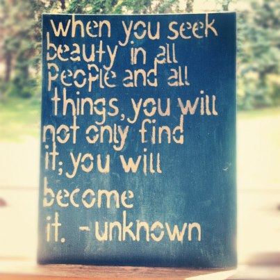 Seek Beauty Quote