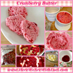 Cranberry Butter: Whip Those Extra Cranberries Into A Sweet Butter Spread