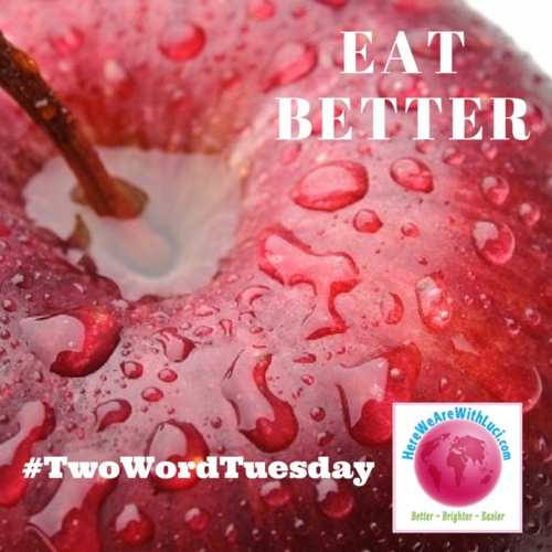 Eat Better Two Word Tuesday, apple with water droplets