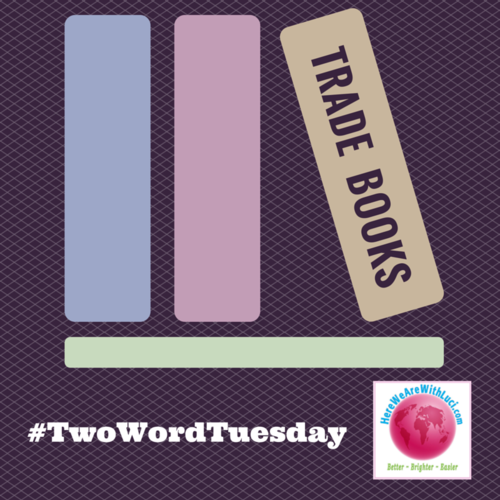 Trade books two word tuesday