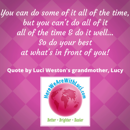 Grandma quote on doing it all 2
