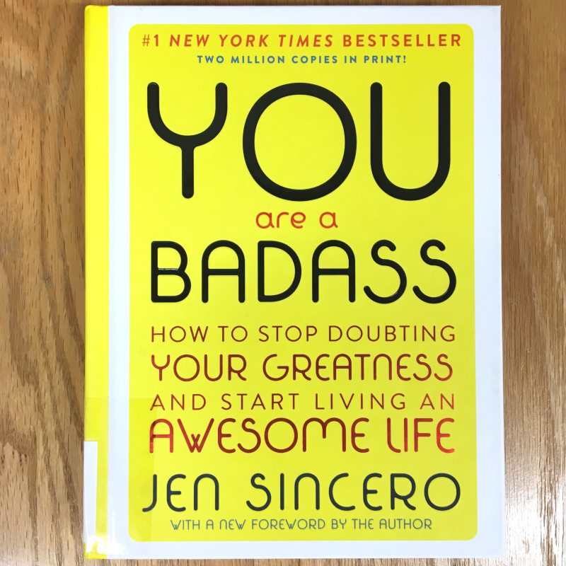 You Are A Badass Book Cover by Jen Sincero